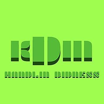 Handlin Bidness