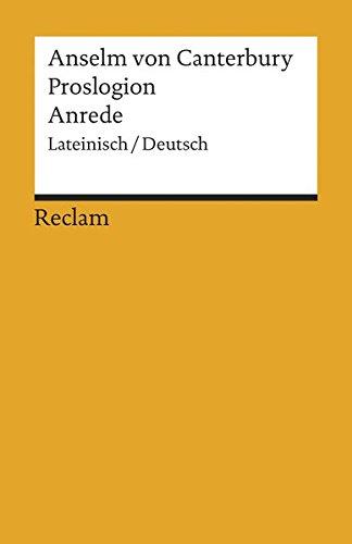 Proslogion/Anrede: Lateinisch/Deutsch (Reclams Universal-Bibliothek)