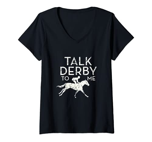 Mujer Fun Talk Derby to me Horse Owner Lover Jockey Camiseta Cuello V