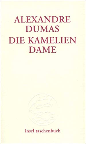 Die Kameliendame (insel taschenbuch)
