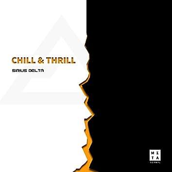 Chill & Thrill