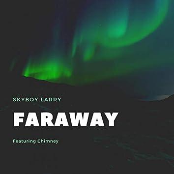 Faraway (feat. Chimney)