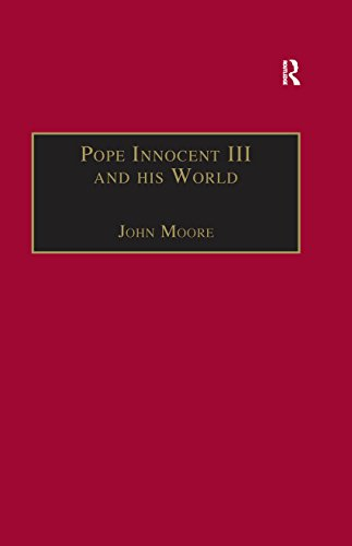 Pope Innocent III and his World (English Edition)