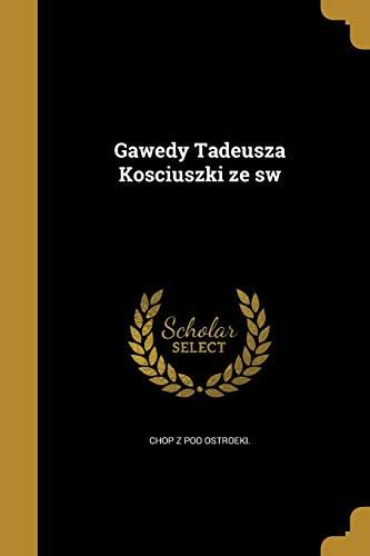 POL-GAWEDY TADEUSZA KOSCIUSZKI