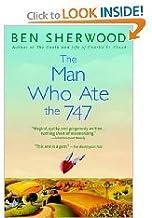 The Man Who Ate the 747 (The Man Who Ate The 747, Special Audio Edition - 4 Cassettes)