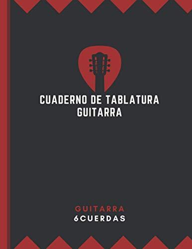 """Cuaderno De Tablatura Guitarra: Libro de partituras blanco para notas de Música - Guitarra 6 Cuerdas - 200 Paginas Con Ancho De 8.5"""" x 11"""""""