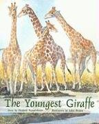 The Youngest Giraffe: Individual Student Edition Orange (Levels 15-16) (Rigby PM Plus)