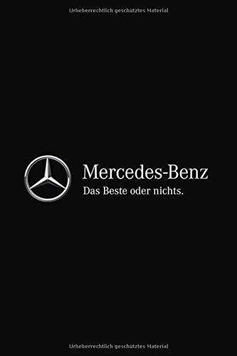 Mercedes-Benz Dase Beste oder nichts.
