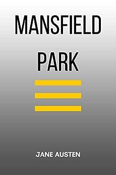 Mansfield Park (English Edition) par [Jane Austen]