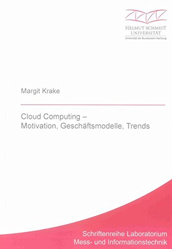 Cloud Computing – Motivation, Geschäftsmodelle, Trends