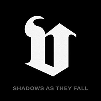Shadows As They Fall