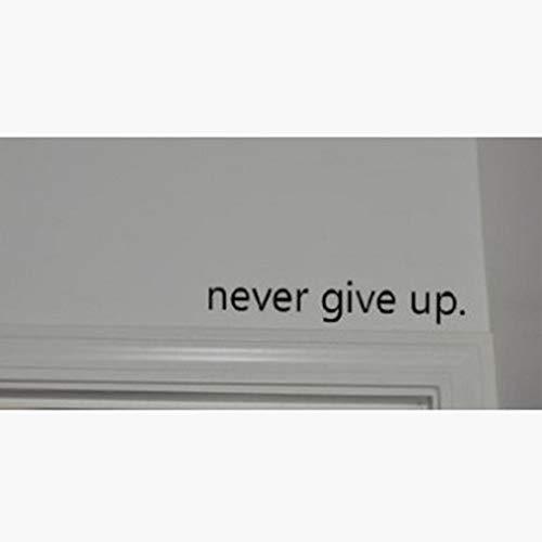 Pegatinas de pared con texto en inglés «Never Give Up About Sayings» (texto en inglés)