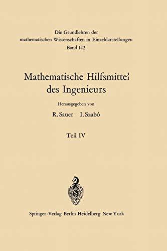 Mathematische Hilfsmittel des Ingenieurs (Grundlehren der mathematischen Wissenschaften, 142, Band 142)