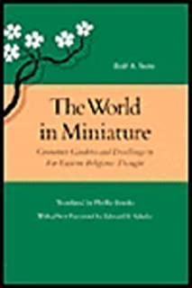 The World in Miniature: Container Gardens and Dwellings in Far Eastern Religious Thought