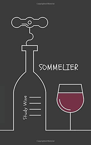 Sommelier: Study Wine | Wine Tasting Notebook | Wine for Dummies | Wine Review Journal Gift | Wine Journal | Gift for Wine Lover | Gift for Dad