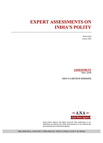 EXPERT ASSESSMENTS ON INDIA'S POLITY: Weekly News and Analysis on India, 22 June 2020 (English Edition)