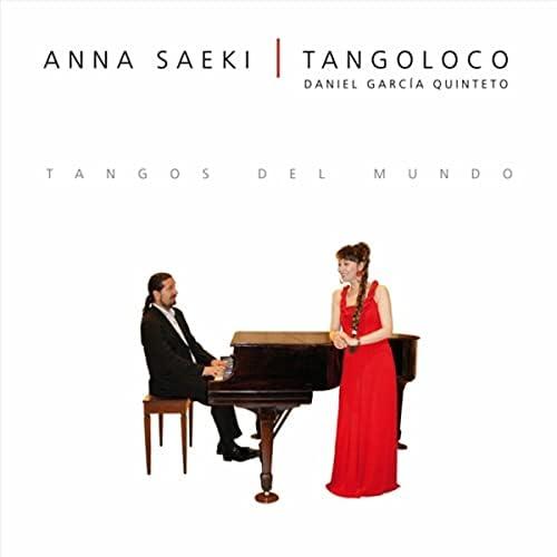 Tangoloco (Daniel García Quinteto) & Anna Saeki
