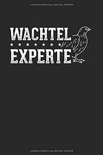 Wachtel Experte: Notizbuch, Journal, Tagebuch, 120 Seiten, ca. DIN A5, liniert