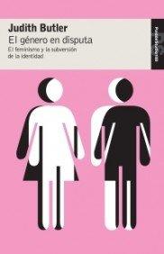 El género en disputa: El feminismo y la subversión de la identidad (Studio)