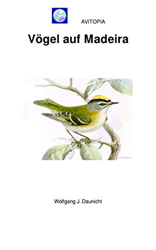 AVITOPIA - Vögel auf Madeira