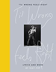 \'Til Wrong Feels Right: Lyrics and More