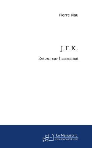 JFK retour sur l'assassinat