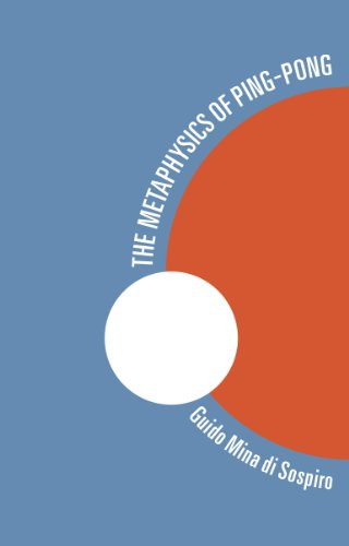 The Metaphysics of Ping-Pong (English Edition)