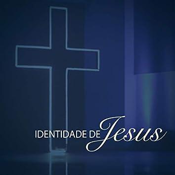 Identidade de Jesus