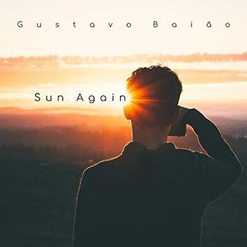 Sun Again (feat. Luizão Paiva, Gilson Barboza, Wilker Marques, Paulo Aquino, Bebeto Filho, Fernando Fliper & Maria Rio Lima)