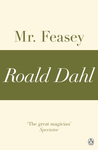 Mr Feasey (A Roald Dahl Short Story) (English Edition)