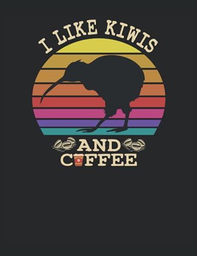 I Like Kiwis And Coffee: Cuaderno   Cuadriculado   A cuadros, Carta (21,59 x 27,94 cm), 120 páginas, papel crema, cubierta mate