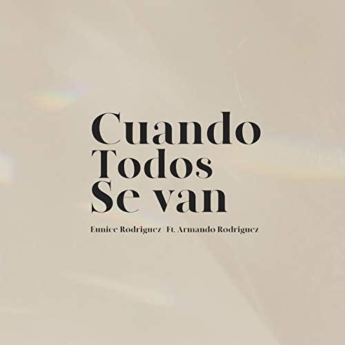 Eunice Rodriguez feat. Armando Rodriguez
