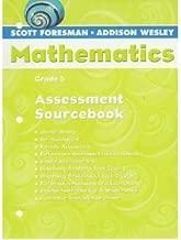 Scott Foresman-Addison Wesley Mathematics Grade 5 Assessment Sourcebook