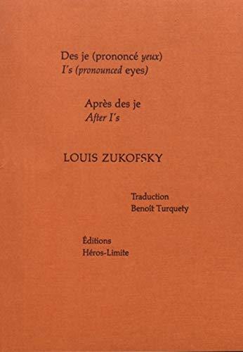 Des je (prononcé yeux) & Après des je / I's (pronounced eyes) & After I's: & Après des je / I's (pronounced eyes) & After I's