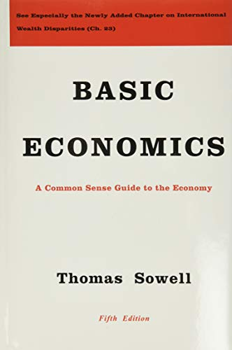 Compare Textbook Prices for Basic Economics 5th ed. Edition ISBN 8601415789973 by Sowell, Thomas