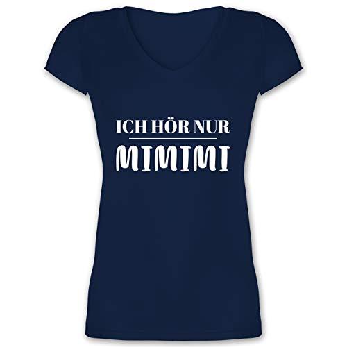 Sprüche - Ich höre nur mimimi - L - Dunkelblau - mimimi Damen - XO1525 - Damen T-Shirt mit V-Ausschnitt