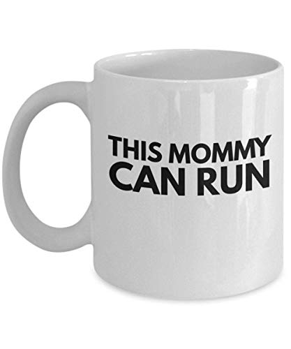 N\A This Mommy Can Run Coffee Running Mug Funny Runners Gift for Him Her Man Woman Marathon