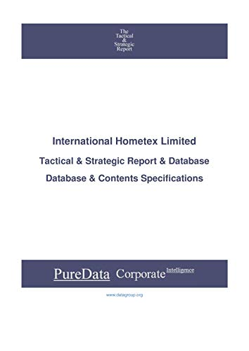 International Hometex Limited: Tactical & Strategic Database Specifications (Tactical & Strategic -...