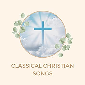 Classical Christian Songs