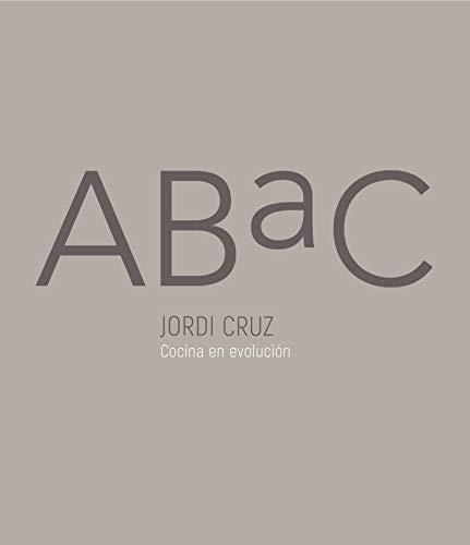 ABaC (edición bilingüe): Cocina en evolución (Cocina de autor)