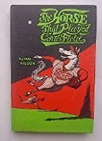 The Horse that Played Center Field 0030679109 Book Cover