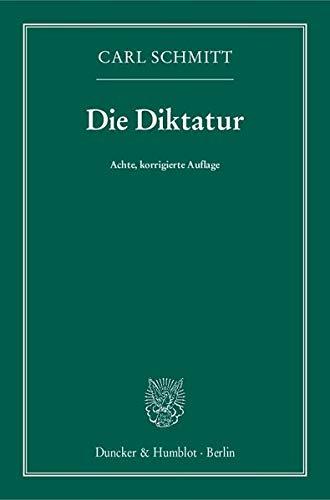 Die Diktatur.: Von den Anfängen des modernen Souveränitätsgedankens bis zum proletarischen Klassenkampf.