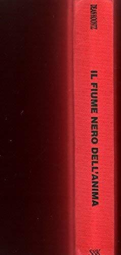 Il fiume nero dell'anima (Narrativa) 8820020289 Book Cover