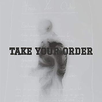 Take Your Order (feat. Saint TGB)