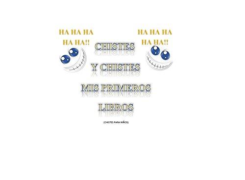 Chistes y Chistes mis primeros libros (chistes para niños)