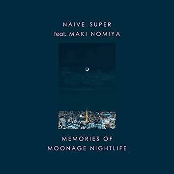 Memories of Moonage Nightlife feat. Maki Nomiya (2021 Tokyo Lounge Mix)