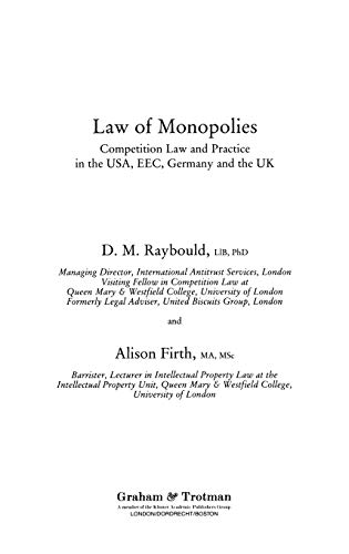 Law of Monopolies: Competition Law and Practice in the Usa, Eec, Germany and the Uk