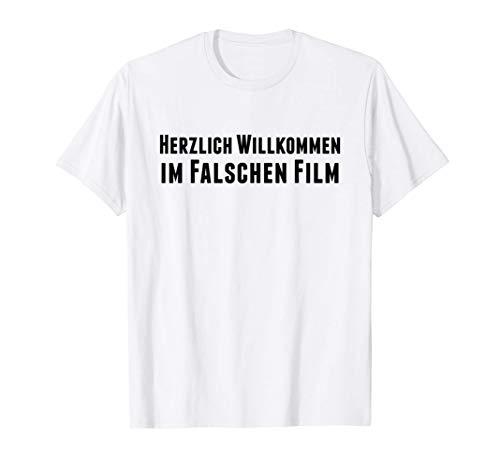 Herzlich Willkommen Im Falschen Film | Kino Filmabend Geek T-Shirt