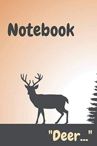 """""""Deer &Forest Notebook"""": Amazing notebook,Great gift for boys girls and Especially Naturalists and Deer lovers,Good for journaling and making notes ... and home etc... Size(6 x 9 in _ 140 pages)."""