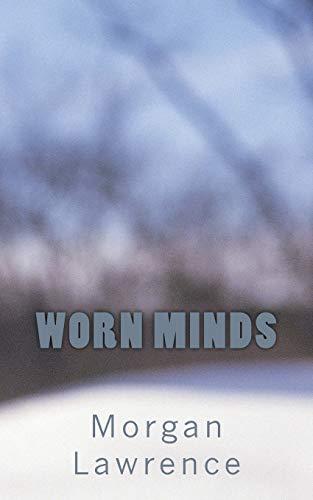 Worn Minds